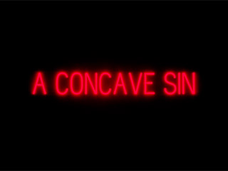 A Concave Sin